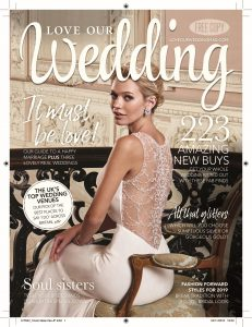 Read about some of our clients in Love Our Weddings this month